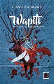 Copertina Wapiti. La foresta del cervo rosso
