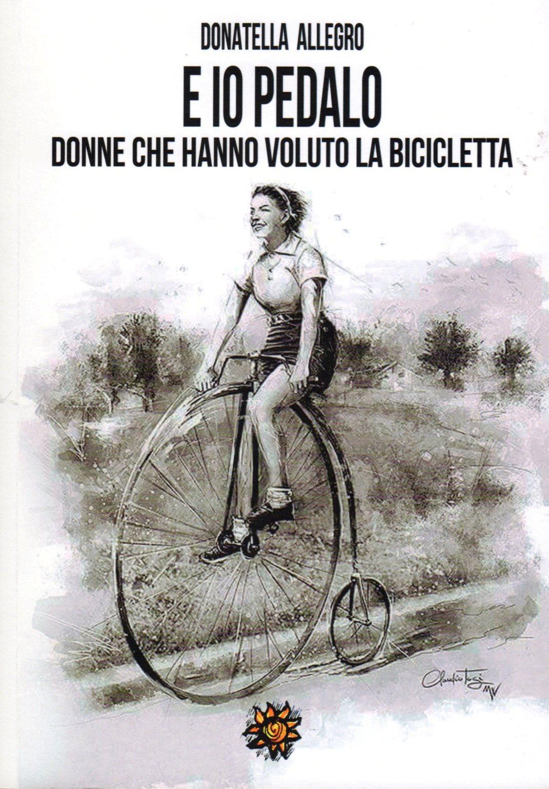 Copertina dell'audiolibro E io pedalo. Donne che hanno voluto la bicicletta