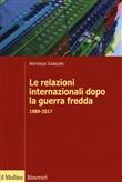 Copertina Le relazioni internazionali dopo la guerra fredda 1989-2017