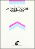 Copertina La riabilitazione geriatrica