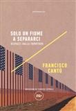 Copertina dell'audiolibro Solo un fiume a separarci di CANTU', Francisco