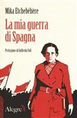 Copertina La mia guerra di Spagna