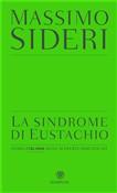 Copertina La sindrome di Eustachio. Storia italiana delle scoperte dimenticate