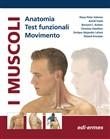 Copertina dell'audiolibro I Muscoli – anatomia, test funzionali, movimento di VALERIU, K.P. - FRANK, A. - KOLSTER, B.C.