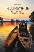 Copertina dell'audiolibro The journey of joy: Amazzonia