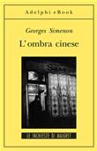 Copertina Maigret e l'ombra cinese