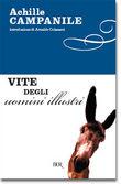 Copertina dell'audiolibro Vite degli uomini illustri di CAMPANILE, Achille