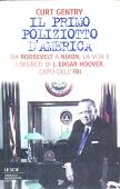Copertina dell'audiolibro Il primo poliziotto d'America – Vita di J.Edgar Hoover capo dell'F.B.I.