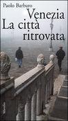 Copertina dell'audiolibro Venezia. La città ritrovata.