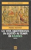 Copertina dell'audiolibro La vita quotidiana in Egitto ai tempi di Ramses 1300-1100 a.C. di MONTET, Pierre