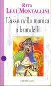 Copertina dell'audiolibro L'asso nella manica a brandelli di LEVI MONTALCINI, Rita