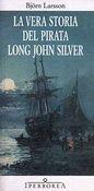 Copertina dell'audiolibro La vera storia del pirata Long John Silver