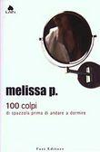 Copertina dell'audiolibro 100 colpi di spazzola prima di andare a dormire di PANARELLO, Melissa