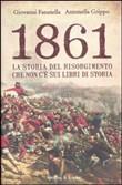 Copertina dell'audiolibro 1861: la storia del risorgimento che non c'è sui libri di storia di FASANELLA,G. - GRIPPO, A.