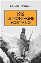 Copertina dell'audiolibro 1916 le montagne scottano