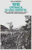 Copertina dell'audiolibro 1918 cronaca di una disfatta di PRIMICERJ, Giulio