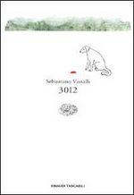 Copertina dell'audiolibro 3012 di VASSALLI, Sebastiano