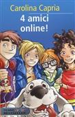 Copertina dell'audiolibro 4 amici online! di CAPRIA, Carolina