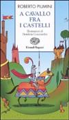 Copertina dell'audiolibro A cavallo fra i castelli di PIUMINI, Roberto