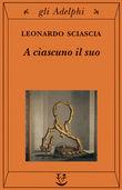 Copertina dell'audiolibro A ciascuno il suo di SCIASCIA, Leonardo