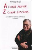 Copertina dell'audiolibro A come amore Z come zizzania di MAZZI, Antonio