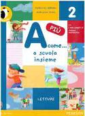 Copertina dell'audiolibro A come…a scuola insieme 2 – letture di SEREGNI, Pierluisa - CAIMI, Marilena