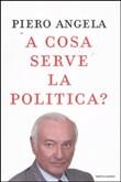 Copertina dell'audiolibro A cosa serve la politica?