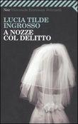 Copertina dell'audiolibro A nozze col delitto di INGROSSO, Lucia Tilde
