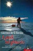 Copertina dell'audiolibro A piedi sul ghiaccio di FERRIERE, Laurence de la