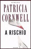 Copertina dell'audiolibro A rischio di CORNWELL, Patricia