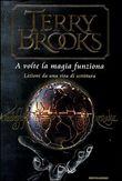Copertina dell'audiolibro A volte la magia funziona di BROOKS, Terry