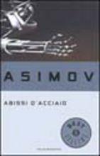 Copertina dell'audiolibro Abissi d'acciaio di ASIMOV, Isaac