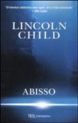 Copertina dell'audiolibro Abisso di CHILD, Lincoln