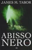 Copertina dell'audiolibro Abisso nero di TABOR, M. James (Trad. Roberta Cristofani)