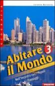 Copertina dell'audiolibro Abitare il mondo 3 di BERSEZIO, Lorenzo