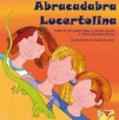 Copertina dell'audiolibro Abracadabra Lucertolina di ZUCCA, C. - ROSA, D. - SALETTA, M.G.