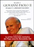 Copertina dell'audiolibro Accanto a Giovanni Paolo II – Gli amici e collaboratori raccontano