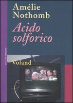 Copertina dell'audiolibro Acido solforico di NOTHOMB, Amélie