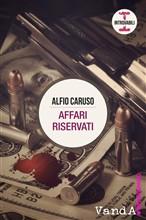 Copertina dell'audiolibro Affari riservati di CARUSO, Alfio