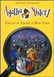 Copertina dell'audiolibro Agatha Mistery: Caccia al tesoro a New York di STEVENSON, Steve sir