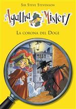 Copertina dell'audiolibro Agatha Mistery: La corona del Doge di STEVENSON, Steve sir