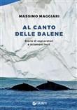 Copertina dell'audiolibro Al canto delle balene di MAGGIARI, Massimo