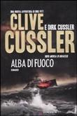 Copertina dell'audiolibro Alba di fuoco di CUSSLER, Clive