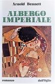 Copertina dell'audiolibro Albergo imperiale di BENNETT, Arnold