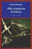Copertina dell'audiolibro Alla conquista di Lhasa di HOPKIRK, Peter