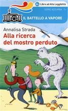 Copertina dell'audiolibro Alla ricerca del mostro perduto di STRADA, Annalisa