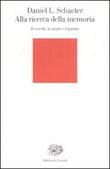 Copertina dell'audiolibro Alla ricerca della memoria di SCHACTER, Daniel L.