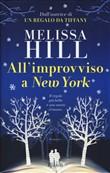 Copertina dell'audiolibro All'improvviso a New York di HILL, Melissa
