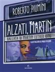 Copertina dell'audiolibro Alzati, Martin