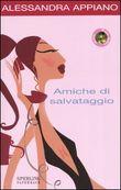 Copertina dell'audiolibro Amiche di salvataggio di APPIANO, Alessandra
